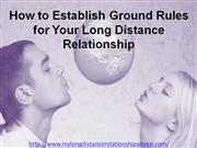 How to Establish Ground Rules for Your Long Distance Relationship