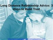 Long Distance Relationship Advice: 3 Ways to Build Trust
