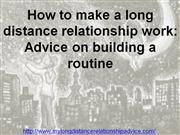 How to make a long distance relationship work: Advice on building a r