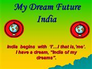 My Dream Future India
