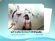 mY 2 yRs MeMorY iN S�poRe