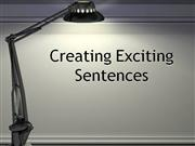 create exciting sentences