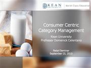 Consumer Centric Category Management Presentation Sept 2010 Dom Celent