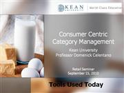 Cosnumer Centric Category Management Supplimental Tools Courtesy ESM D