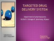 TARGETED DRUG DELIVERY SYSTEM