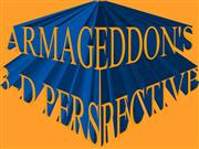 ARMAGEDDON'S 3-D PERSPECTIVE