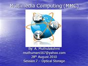 WASE_MMC_Session7_Optical Storage_28082010