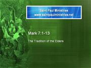 Bible Study - Mk. 7:1-13 Tradition of the Elders