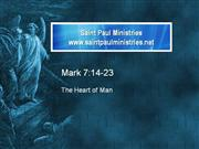 Bible Study - Mk. 7:14-23 The Heart of Man