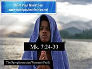 Bible Study - Mk. 7:24-30 The Syrophoenician Woman's Faith