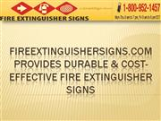 Fireextinguishersigns.Com Provides Durable Fire Extinguisher Signs