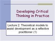 Developing Critical thinking in practice lecture 2 no audio