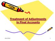 Treatment of Adjustments in Final Accounts