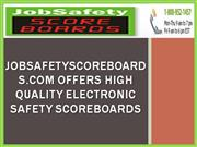 JobSafetyScoreboards.com Offers High Quality Electronic Safety Scorebo