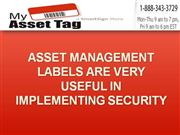 Asset Management Labels Are Very Useful In Implementing Security And A