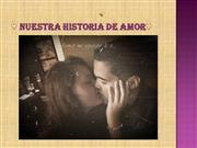 nuestra historia de amor...
