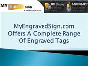 MyEngravedSign.com Offers A Complete Range Of Engraved Tags