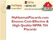 MyHazmatPlacards.com Ensures Cost-Effective and High Quality NFPA 704
