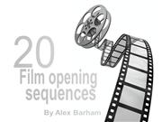 Alex Barham's analysis of 20 film opening sequences