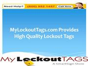 MyLockoutTags.com Provides High Quality Lockout Tags
