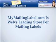 MyMailingLabel.com Is Web's Leading Store For Mailing Labels