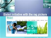 Bisleri initiative with the rag pickers