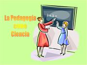 pedagogia como ciencia microclase