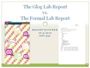 The Formal Lab Report