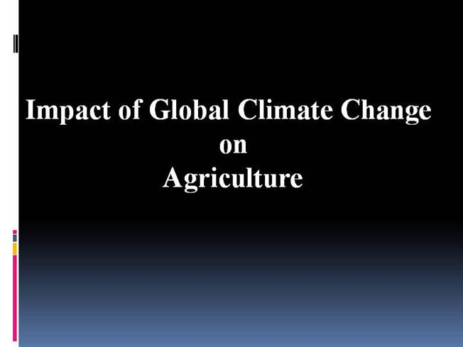 Climate change and agriculture authorstream toneelgroepblik Gallery