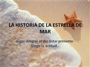 LA HISTORIA DE LA ESTRELLA DE MAR