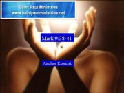 Bible Study – Mk. 9:38-41 Another Exorcist