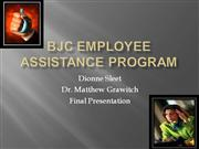 BJC EMPLOYEE ASSISTANCE PROGRAM PPT