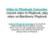 How to convert video to playbook with video to blackberry playbook con