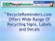 RecycleReminders.com Offers A Wide Range Of Recycling Signs & Labels