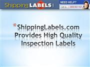 ShippingLabels.com Provides High Quality Inspection Labels