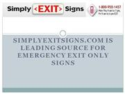SimplyExitSigns.com – Leading Source For Emergency Exit
