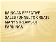 Using an effective Sales Funnel to Create Many