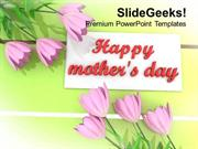 PINK FLOWERS WITH MESSAGE HAPPY MOTHERS DAY POWERPOINT TEMPLATE