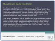 Brand Marketing India (BMI) - Calvin Klein (CK) Jeans & Underwear, Fre