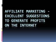 Affiliate Marketing - Excellent Suggestions To Generate profits