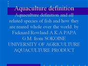 Aquaculture definition and all related species of fish and how they ar