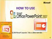 how to use ms power point 2007