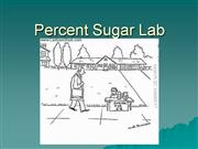 Percent Sugar Lab