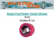 Radar Fuel Roller Skate Wheels