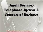 Small Business Telephone System & Success of Business