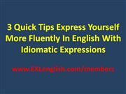3 quick tips express yourself more fluently in english with idiomatic