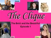 the clique- the bold and beautiful