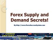 Forex Supply and Demand Secrets