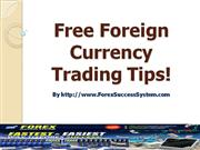 Free Foreign Currency Trading Tips