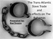 college of the bahamas - the slave trade & the bahamas